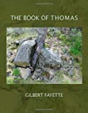 The Book of Thomas, Gilbert Fayette, 1412033411