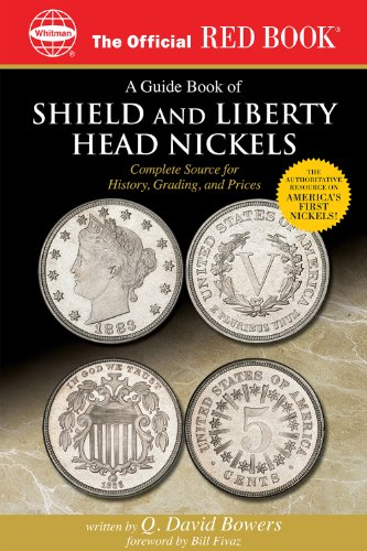 A Guide Book of Shield and Liberty Head Nickels (Official Red Book 5)