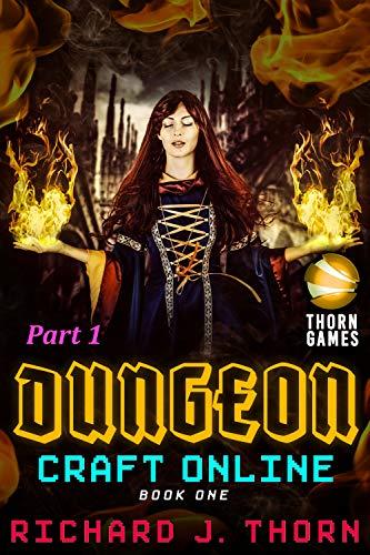 (Dungeon Craft Online Book 1: Endless Dungeon (Part)