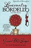 Lowcountry Bordello (A Liz Talbot Mystery) (Volume 4)