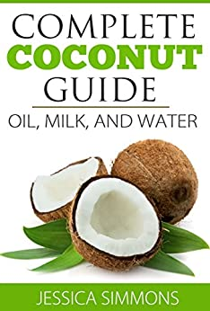 Coconut Oil Complete Understand overall ebook product image