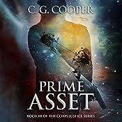 Prime Asset: Corps Justice, Book 3   C. G. Cooper