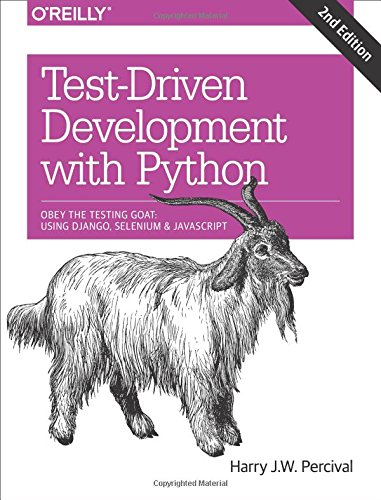 Book cover of Test-Driven Development with Python: Using Django, Selenium, and JavaScript by Harry J. W. Percival