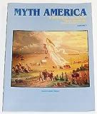 Myth America Vol. 1 : A Historical Anthology, Nicholas Cords, Patrick Gerster, 1881089371