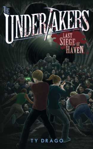 Download The Undertakers: Last Siege of Haven PDF