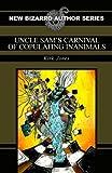 eraserhead press - Uncle Sam's Carnival of Copulating Inanimals
