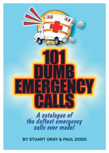 101 Dumb Emergency Calls