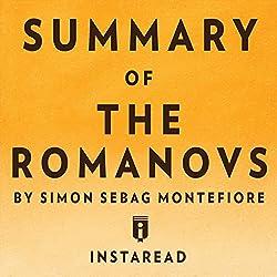 Summary of The Romanovs: By Simon Sebag Montefiore | Includes Analysis