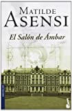 El Salon de Ambar / the Amber Salon, Julian Assange and Matilde Asensi, 8408068563