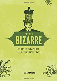 The Book Of The Bizarre Freaky Facts And Strange Stories Varla - 23 of the strangest books to ever appear on amazon