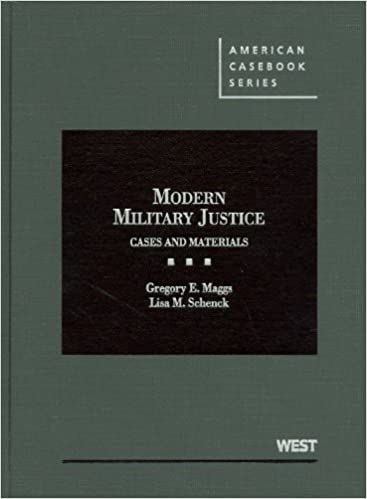Modern military justice cases and materials american casebooks modern military justice cases and materials american casebooks american casebook series 1st edition fandeluxe Image collections