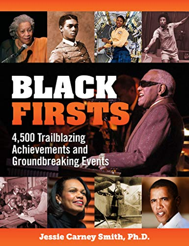 Book Cover: Black Firsts: 500 years of Trailblazing Achievements and Ground-Breaking Events