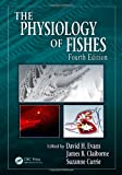 img - for The Physiology of Fishes, Fourth Edition (CRC Marine Biology Series) book / textbook / text book