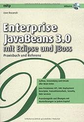 Enterprise JavaBeans 3.0 mit Eclipse und JBoss: Praxisbuch und Referenz