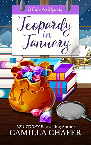 Jeopardy in January (Calendar Mysteries Book 1)