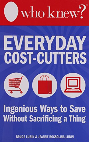 Who Knew? Everyday Cost-Cutters: Ingenious Ways to Save With