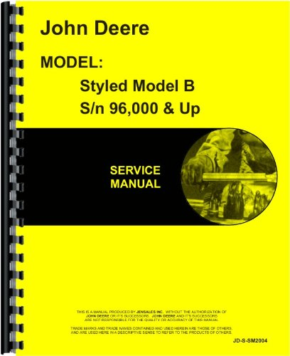 John Deere B Tractor Service Manual (1939-1952, SN# 96000 and Up, 1941 and Up)