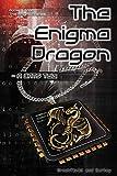The Enigma Dragon: A CATS Tale (The Enigma Series) (Volume 9)