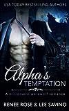 Alpha's Temptation: A Billionaire Werewolf Romance (Bad Boy Alpha's) (Volume 1) by  Renee Rose in stock, buy online here
