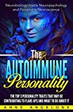 The Autoimmune Personality: The Top 3 Traits That