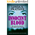 Innocent Blood: a gripping thriller that will have you hooked (Redmond Investigations Book 2)