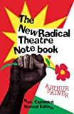 The New Radical Theater Notebook, Arthur Sainer, 1557831688