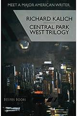 Central Park West Trilogy: The Nihilesthete, Penthouse F, Charlie P
