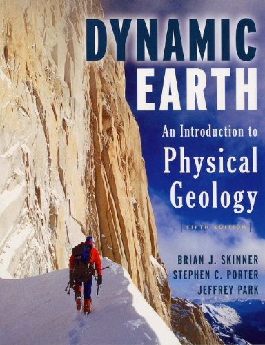 The Dynamic Earth: An Introduction to Physical Geology (The Dynamic Earth An Introduction To Physical Geology)