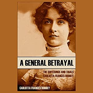 A General Betrayal Audiobook