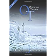 Operation Timothy Classic: Living with Power (Volume 3)