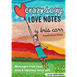 Crazy Sexy Love Notes: A 52-Card Deck
