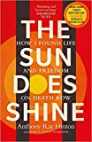 [By Anthony Ray Hinton ] The Sun Does Shine: How I Found Life and Freedom on Death Row (Oprah's Book Club Summer 2018 Selection) (Paperback)【2018】by Anthony Ray Hinton (Author) (Paperback)