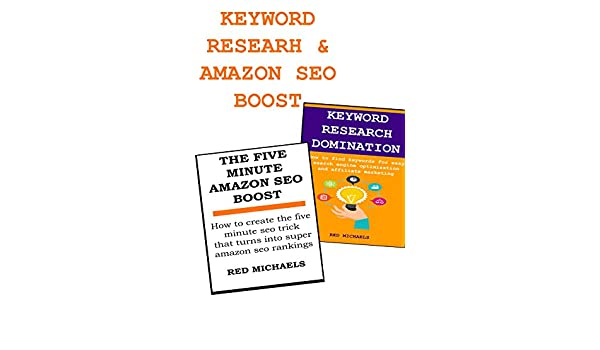 AFFILIATE MARKETING KEYWORD RESEARCH & FIVE MINUTE AMAZON (PRODUCT LISTING & KINDLE) SEO BOOST (English Edition) eBook: Red Michaels: Amazon.es: Tienda ...