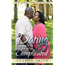 Dating Doesn't Have To Be Complicated: Dating Tips For A Successful Dating Experience