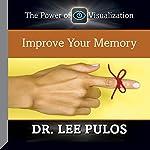 Improve Your Memory | Dr. Lee Pulos
