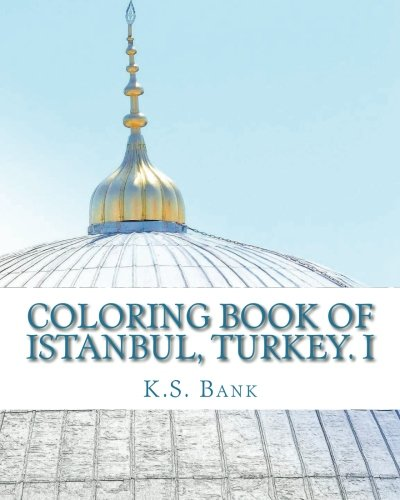 Coloring Book of Istanbul, Turkey. I (Volume 1)