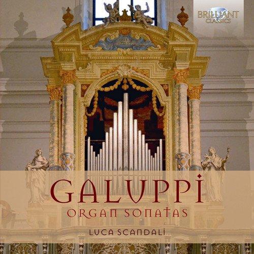 Organ Sonatas (Baldassare Galuppi: Organ Sonatas)