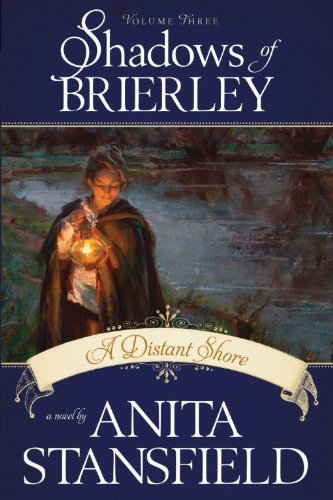 Shadows of Brierley: A Distant Shore vol 3 ebook