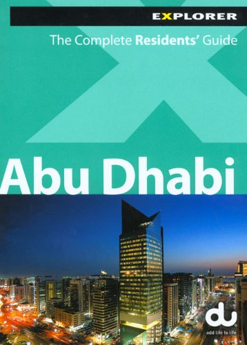 Abu Dhabi Complete Residents' Guide -