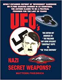 UFO'S Nazi Secret Weapons?: Amazon.es: Friedrich, Mattern