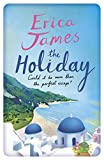 Front cover for the book The Holiday by Erica James