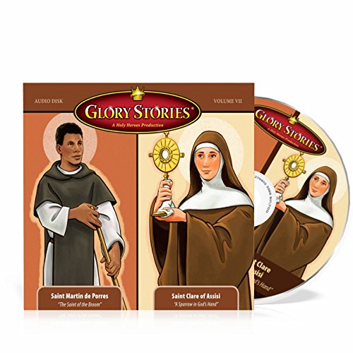 Glory Stories CD Vol 7: Saint Martin de Porres & Saint Clare