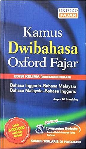 Kamus Dwibahasa Oxford Fajar English Bahasa Malaysia Bahasa Malaysia English Hawkins Joyce M 9789834711832 Amazon Com Books