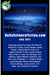 Daily Science Fiction Stories of July 2011 Kindle Edition