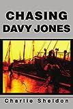 Chasing Davy Jones, Charlie Sheldon, 0595264824