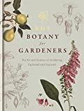 img - for RHS Botany for Gardeners: The Art and Science of Gardening Explained & Explored book / textbook / text book