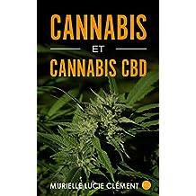 Cannabis et cannabis CBD (French Edition)