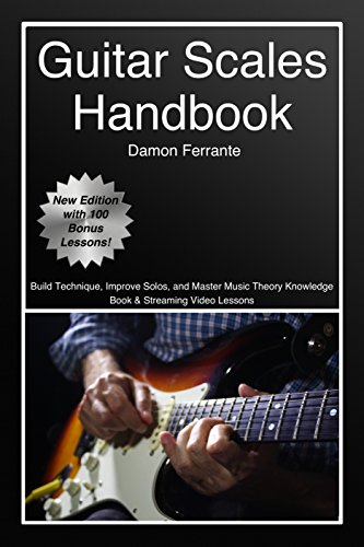 Guitar Scales Handbook: A Step-By-Step, 100-Lesson Guide to Scales, Music Theory, and Fretboard Theory (Book & Streaming Videos) (Steeplechase Guitar Instruction) ()