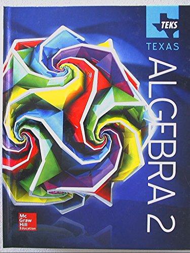 TEKS TEXAS, Algebra 2, 9780021392568, 0021392560