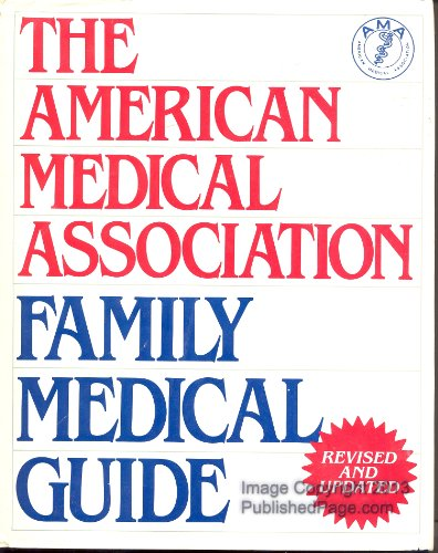 American Medical Association Family Medical Guide (The American Medical Association home health library)